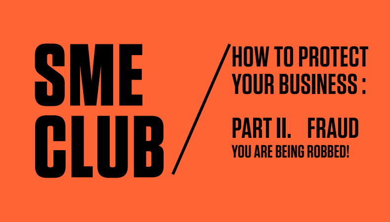 SME Club : How to protect your business - FRAUDS