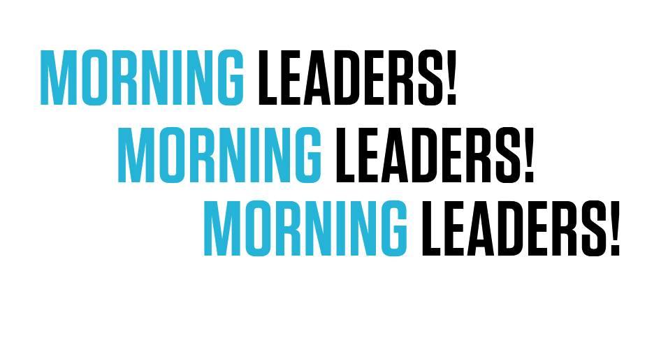 Morning leaders!