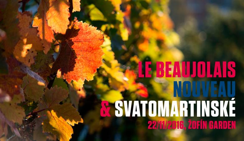 Beaujolais nouveau & Svatomartinské