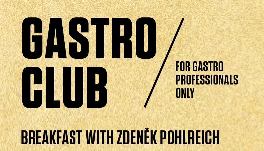Gastro club with Zdeněk Pohlreich